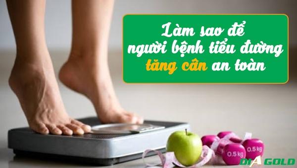 làm sao người bệnh tiểu đường tăng cân
