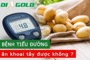 Người bệnh tiểu đường ăn khoai tây được không