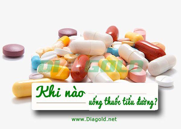Khi nào uống thuốc tiểu đường