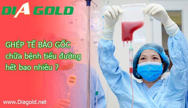 Chi phí ghép tế bào gốc chữa bệnh tiểu đường là bao nhiêu